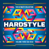 Hardstyle The Ultimate Collection Volume 3 - 2018 van Various Artists