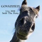 Live 2008 - Sniff The Pony de Govannen