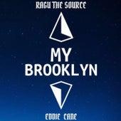 My Brooklyn by Ragu The Source