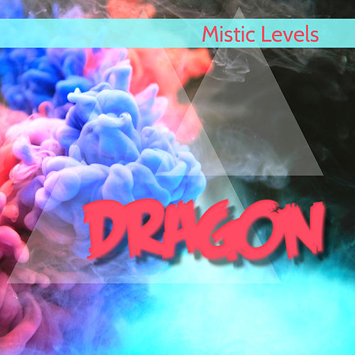 dragon single by mistic levels napster