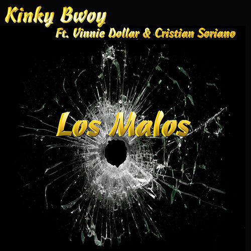Los Malos de Kinky Bwoy