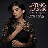 Latino Klassik de Andre Marques