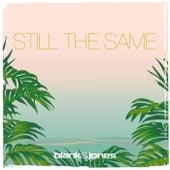 Still the Same by Blank & Jones