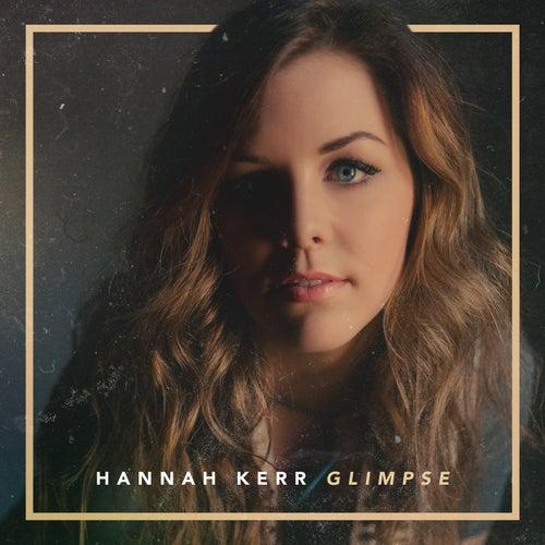 Glimpse by Hannah Kerr