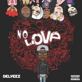 No Love de Delveez