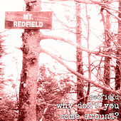 Why Don't You Come Around? by Redfield