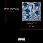 Trill Nation de Sander Wazz