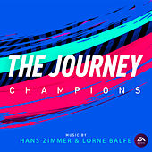 The Journey: Champions (Original Soundtrack) by Hans Zimmer