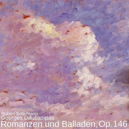 Romanzen und Balladen, Op. 146 von Georges Daucampas
