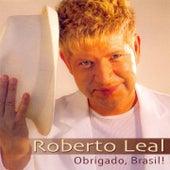 Obrigado Brasil! de Roberto Leal