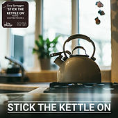 Stick the Kettle On by Lucy Spraggan
