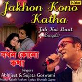 Jakhon Kono Katha de Abhijeet