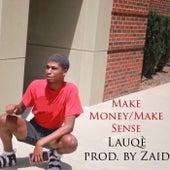 Make Money/Make Sense von Lauqè