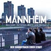 Mannheim - Der Soundtrack Einer Stadt von Various Artists