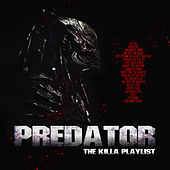 Predator - The Killa Playlist de Various Artists
