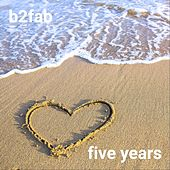 Five Years by B2fab