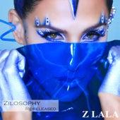 Zilosophy by Z LaLa