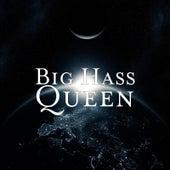 Queen by Big Hass