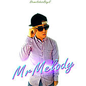Mrmelody(2018) de DemelodaisBoyS