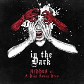 In the Dark by The Hidden