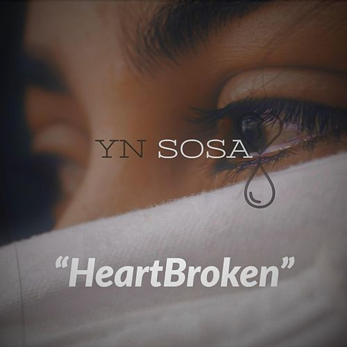 HeartBroken by Yn Sosa