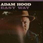 Easy Way by Adam Hood