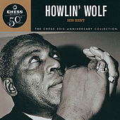 Howlin' Wolf: His Best - Chess 50th Anniversary Collection by Howlin' Wolf