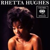 Columbia Singles by Rhetta Hughes