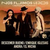 Nos Fuimos Lejos (Official Romanian Remix) de Descemer Bueno