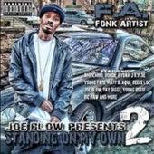 Joe Blow Presents: Standing on My Own 2 von Fa