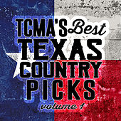 TCMA's Best Texas Country Picks Volume 1 by Various Artists