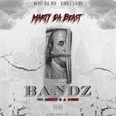 Bandz de Marty Da Beast