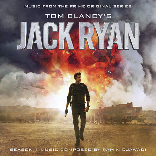 Tom Clancy's Jack Ryan: Season 1 (Music from the Prime Original Series) by Ramin Djawadi