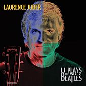 LJ Plays the Beatles, Vol. 2 de Laurence Juber