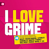 I Love Grime von Various Artists