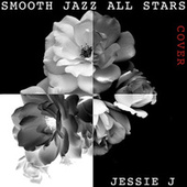 Smooth Jazz All Stars Perform Jessie J de Smooth Jazz Allstars