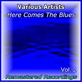 Here Comes the Blues Vol. 2 de Various Artists