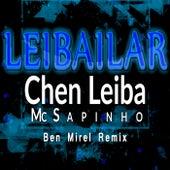 Leibailar (Ben Mirel  Remix) de Mc Saphino Chen Leiba