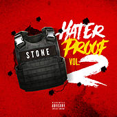 Hater Proof, Vol. 2 de Stone