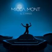 El Camino de Micca Mont