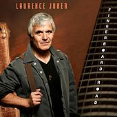Fingerboard Road by Laurence Juber