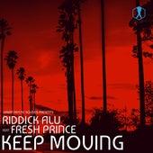 Keep Moving by Riddick Alu