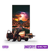 Shelter by ¡Mayday!