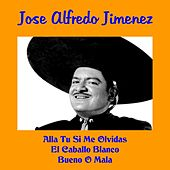 Jose Alfredo Jimenez de Jose Alfredo Jimenez
