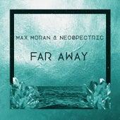 Far Away by Max Moran