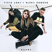 Be Somebody de Steve Aoki & Nicky Romero