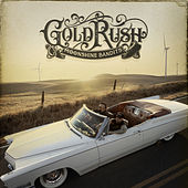 Gold Rush by Moonshine Bandits