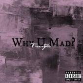 Why U Mad? (Freestyle) von Nicole