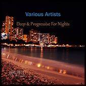 Deep & Progressive for Nights by Various Artists