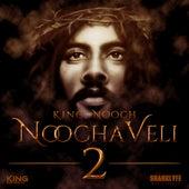 NoochaVeli 2 de King Nooch